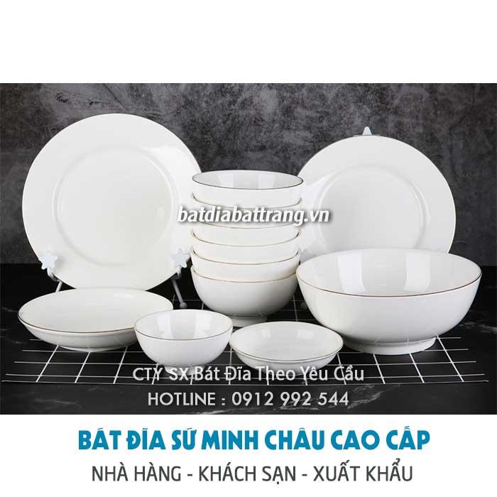 Cung cấp chén bát sứ, nhận sản xuất chén bát đĩa sứ theo mẫu